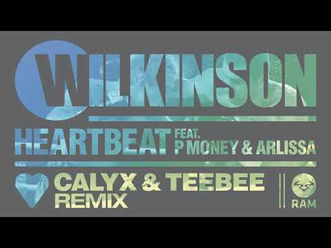 Wilkinson - Heartbeat ft P Money & Arlissa (Calyx & TeeBee Remix) (Official)