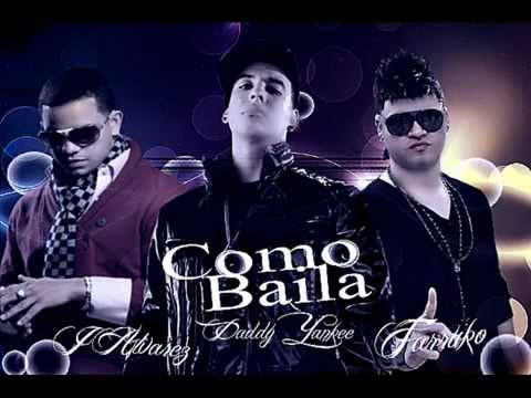 Daddy Yankee Ft J Alvarez , Farruko - Como Baila (Con Letra) REGGAETON 2012 / DALE ME GUSTA
