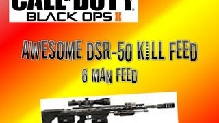 Amazing DSR-50 kill feed!! (BO2)