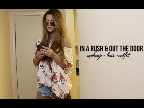 In A Rush & Out The Door | Makeup - Hair - Outfit