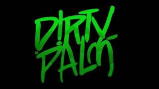 Dirty Palm - Go Down (Original Mix)