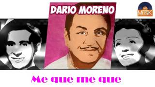 Watch Dario Moreno Me Que Me Que video