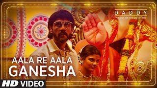 Daddy: Aala Re Aala Ganesha song | Arjun Rampal, Aishwarya Rajesh