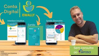 Ewally Conta Digital + Cartão Crédito Elo Sem Consulta SPC - Cartão de Crédito Alta Renda