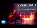 Michael Bublé - Crazy Love US Tour Trailer [Extra]
