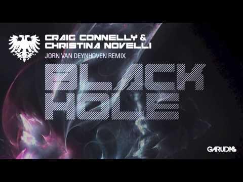 Craig Connelly & Christina Novelli - Black Hole (Jorn Van Deynhoven Remix) [Garuda]