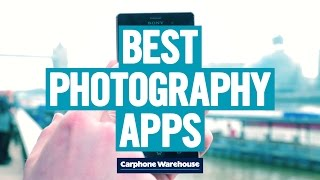 The best photography apps