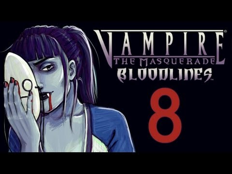 Cry Plays: Vampire: The Masquerade - Bloodlines P8