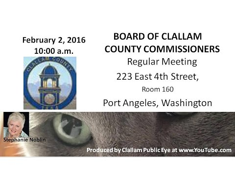 2016-02-02 Clallam County Board of Commissioners Regular Meeting