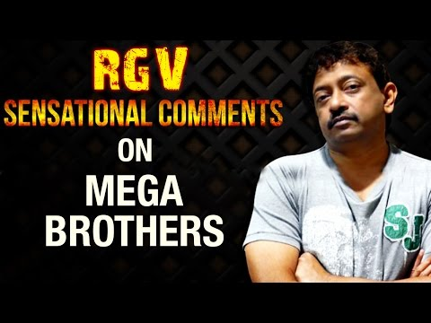 RGV Sensational Comments on Pawan Kalyan & Chiranjeevi