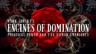 Mark Corske's ENGINES OF DOMINATION