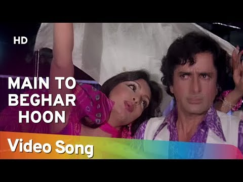Main To Beghar Hoon - Shashi Kapoor - Parveen Babi - Suhaag 1979 Songs - Asha Bhosle video