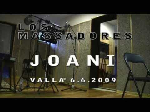 Music video Los Massadores - Joani - Music Video Muzikoo
