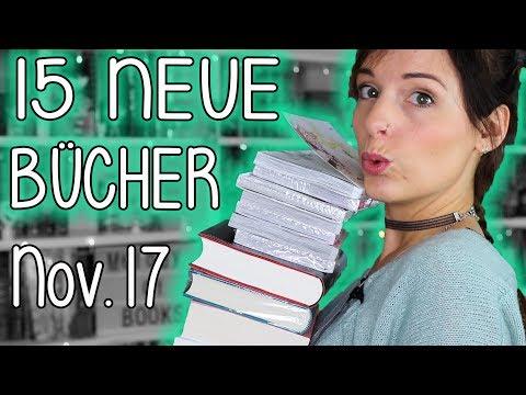 15 NEUE Bücher für mein Bücherregal   Bookhaul Neuzugänge November 2017   melodyofbooks