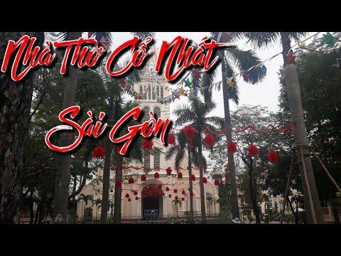 Nhà Thờ Cổ Đầu Tiên Ở Sài Gòn