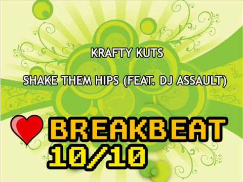 Krafty Kuts - Shake Them Hips (feat. DJ Assault)