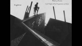 "Fogdiver  ""Nod and Yawn: Lost Tapes of Post Progression and Doom"" (FULL ALBUM 2016) *post-prog-doom*"