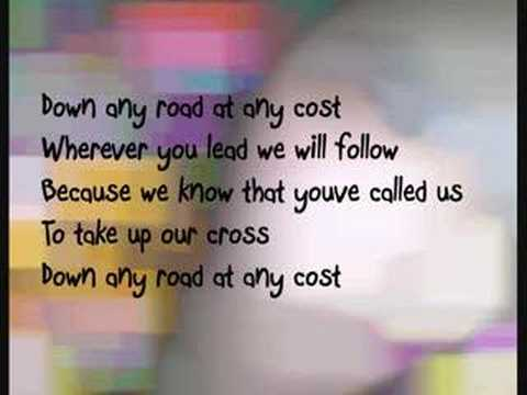 Any Road, Any Cost (lyrics) by Point of Grace