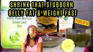 SHRINK THAT STUBBORN BELLY FAT & LOSE WEIGHT FAST