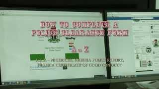 How to complete a Nigeria Police Clearance form - by Gateway, Inc.