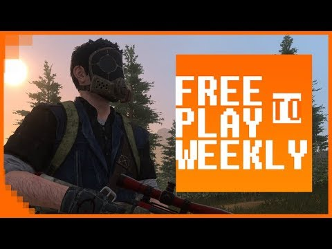 Free to Play Weekly – H1Z1 Goes Free to Play! Ep  312