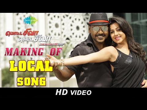 Making of Local Song | Motta Shiva Ketta Shiva | Raghava Lawrence, Nikki Galrani | Sai Ramani