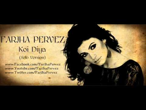 Koi Diya - Fariha Pervez - Solo Version (full Track) video