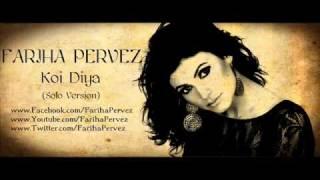 download lagu Koi Diya - Fariha Pervez - Solo Version Full gratis