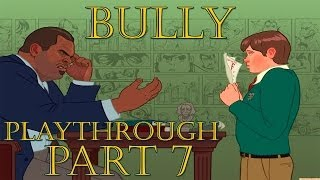 Bully - ALCO ENGLISH TEACHER - Bully - Playthrough - Part 7