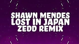 Shawn Mendes Lost In Japan Zedd Remix