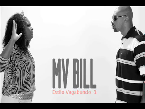 MV BILL - Estilo Vagabundo 3 (Letra / Lyrics)