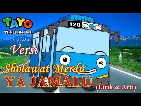 Download Lagu  YA JAMALU Versi TAYO Bus Kecil | YA JAMALU NISSA SABYAN cover Tayo  dan arti | Sabyan Ya Jamalu Mp3 Free