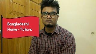 Bangladeshi Home-Tutors
