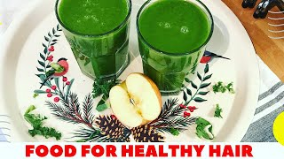 HOW FOODS CONTRIBUTE TO HAIR GROWTH / HOW TO MAKE HEALTHY GREEN SMOOTHIE
