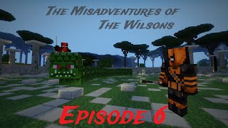 "Misadventures of The Wilsons: Episode 6 - ""The Twilight Forest "" (Minecraft Roleplay)"