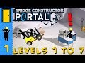 Bridge Constructor PORTAL - Levels 1 to 7 - Now You're Playing With Bridges!