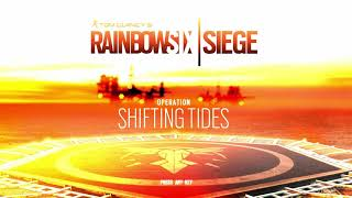 Rainbow 6 Siege | Operation Shifting Tides Theme