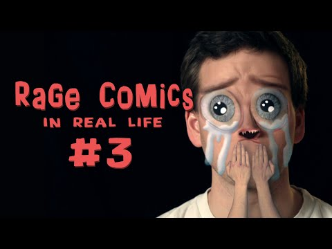 Rage Comics - In Real Life 3
