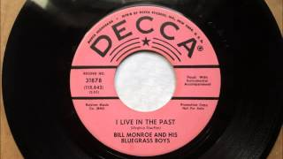 Watch Bill Monroe I Live In The Past video