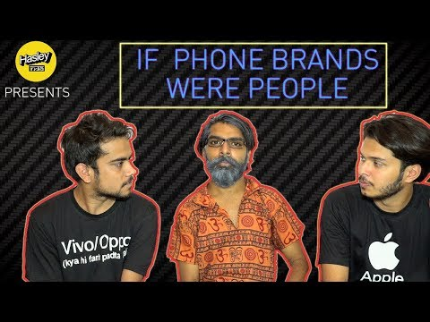 IF PHONE BRANDS WERE PEOPLE | Hasley India thumbnail