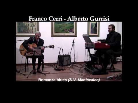 ROMANZA BLUES, jazz (SalvatoreV. Maniscalco) - Franco Cerri - Alberto Gurrisi