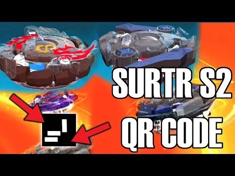 SURTR S2 AND ODAX O2 HASBRO EXCLUSIVE FREE QR CODE!  BEYBLADE BURST EVOLUTION APP!