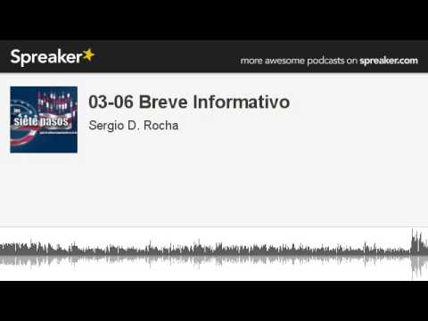03-06 Breve Informativo (made with Spreaker)