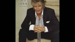 Watch Rod Stewart Im In The Mood For Love video