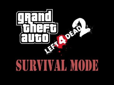 GTA SAN ANDREAS - Left 4 Dead 2.Surival Mode GamePlay