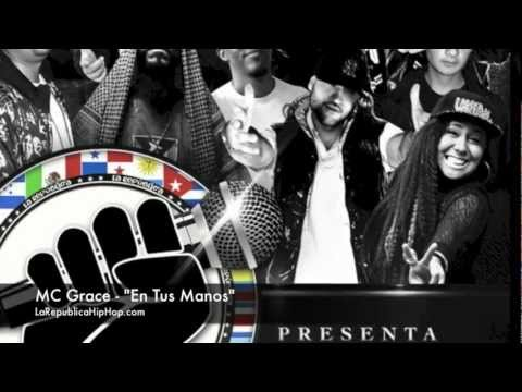 MC Grace - En Tus Manos (5. La Republica Presenta Volumen 3)