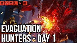 Evolve Evacuation Gameplay Walkthrough - Hunters Day 1 - Medic Caira Multiplayer (XB1 HD)