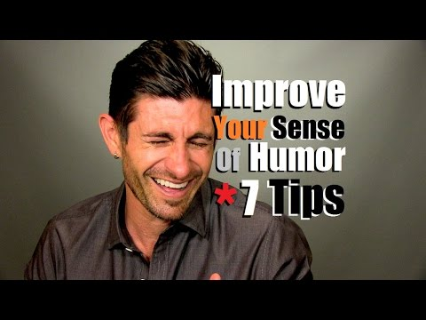 Improve Your Sense Of Humor & Personality  | 7 Tips To Be Funnier