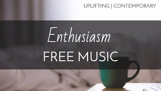 Contemporary | Upbeat Free Background Music -