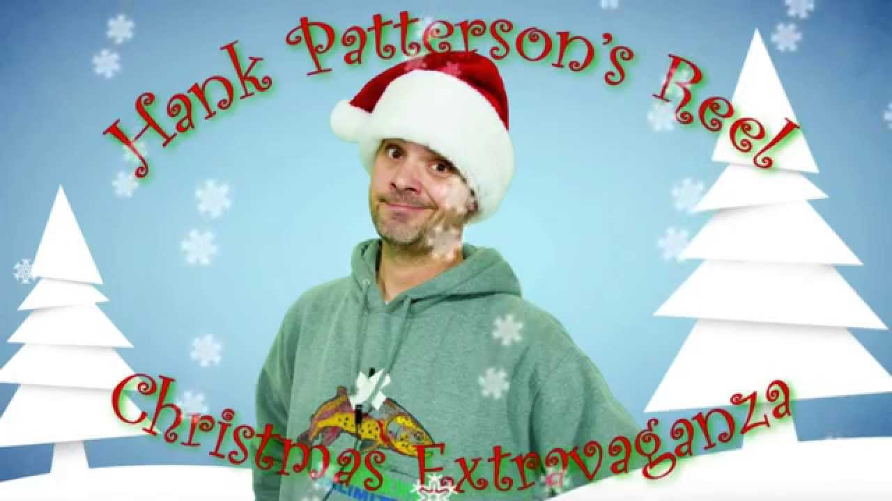 Hank Patterson Nymphing Hank Patterson Christmas 2025